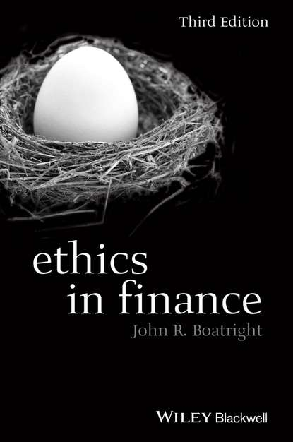John Boatright R. Ethics in Finance world crisis 1911 1918 the
