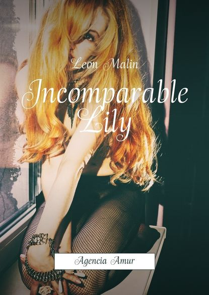 Incomparable Lily. Agencia Amur