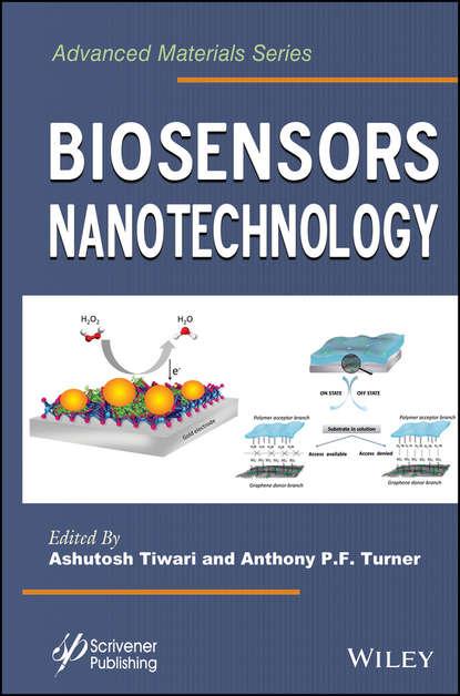 Tiwari Ashutosh Biosensors Nanotechnology xiao gaozhi photonic sensing principles and applications for safety and security monitoring
