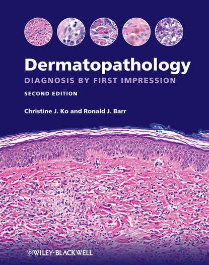 Ko Christine J. Dermatopathology. Diagnosis by First Impression