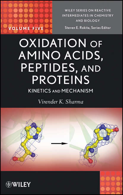Rokita Steven E. Oxidation of Amino Acids, Peptides, and Proteins. Kinetics and Mechanism oxidation of sugars