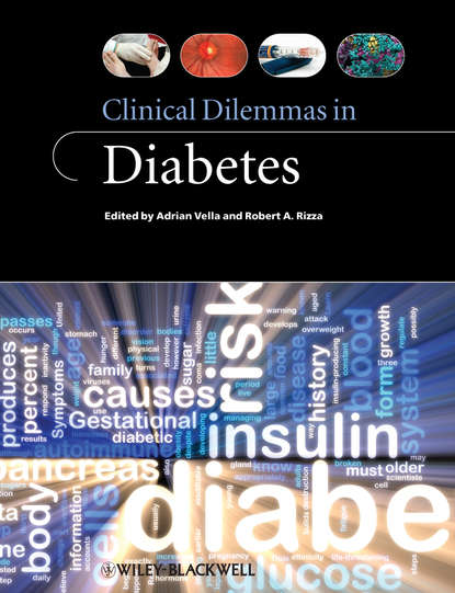 Vella Adrian Clinical Dilemmas in Diabetes decisions and dilemmas