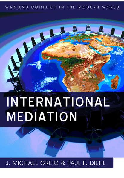 diehl paul f international mediation Diehl Paul F. International Mediation