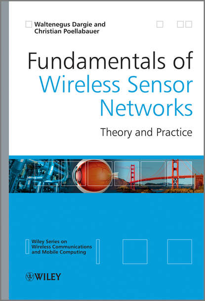 localization in wireless sensor network Poellabauer Christian Fundamentals of Wireless Sensor Networks. Theory and Practice