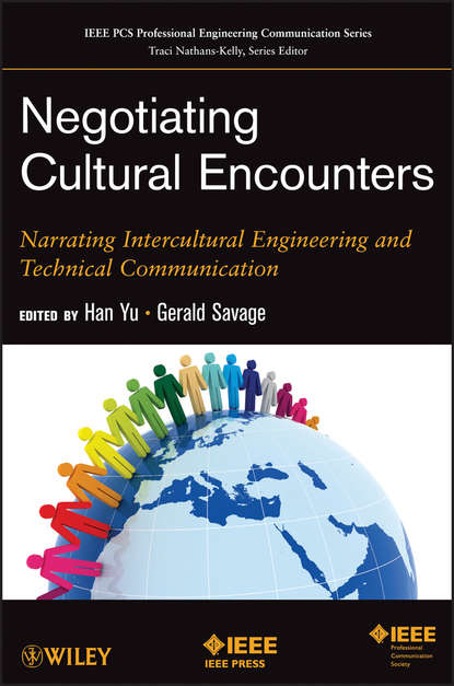 Yu Han Negotiating Cultural Encounters. Narrating Intercultural Engineering and Technical Communication jason bell machine learning hands on for developers and technical professionals