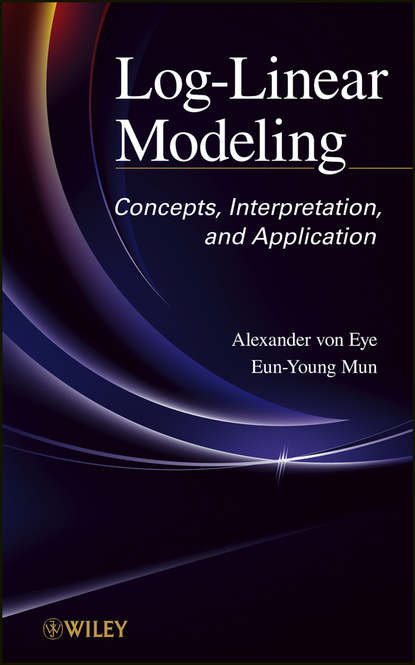 Фото - Mun Eun-Young Log-Linear Modeling. Concepts, Interpretation, and Application alvin rencher c linear models in statistics
