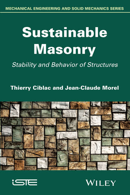 Ciblac Thierry Sustainable Masonry. Stability and Behavior of Structures materials for sustainable sites