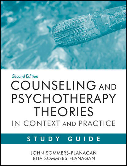 Sommers-Flanagan John Counseling and Psychotherapy Theories in Context and Practice Study Guide paul pedersen b counseling for multiculturalism and social justice integration theory and application