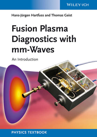 Geist Thomas Fusion Plasma Diagnostics with mm-Waves. An Introduction