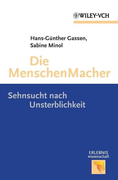 Minol Sabine Die Menschen Macher. Sehnsucht nach Unsterblichkeit h von herzogenberg thema und variationen op 86