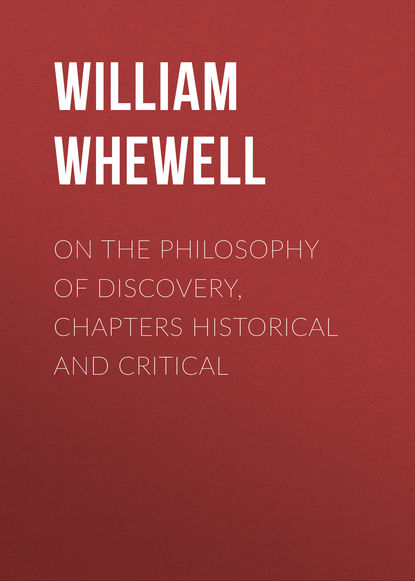 William Whewell On the Philosophy of Discovery, Chapters Historical and Critical недорого