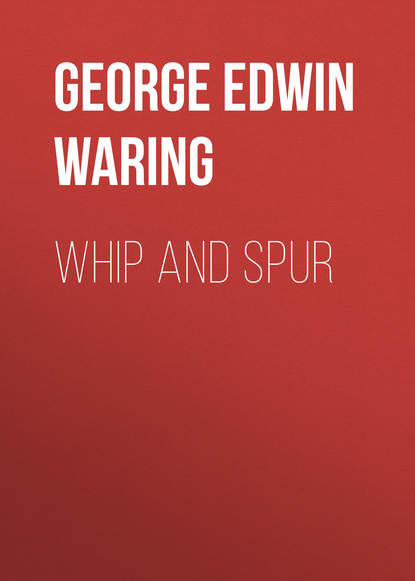 George Edwin Waring Whip and Spur r seleena and edwin gnanadhas job satisfaction