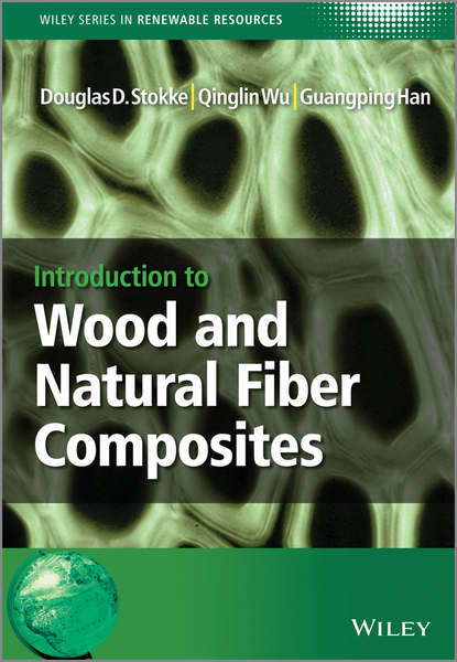 Фото - Douglas D. Stokke Introduction to Wood and Natural Fiber Composites alphonus v pocius adhesion and adhesives technology 3e