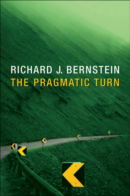 Richard Bernstein J. The Pragmatic Turn richard greene zombies vampires and philosophy