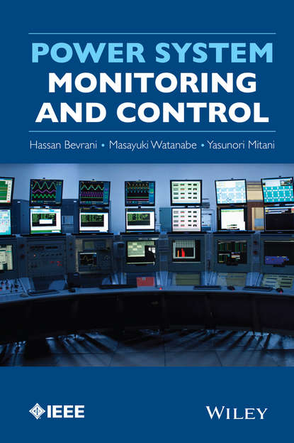 Hassan Bevrani Power System Monitoring and Control ebrahim vaahedi practical power system operation