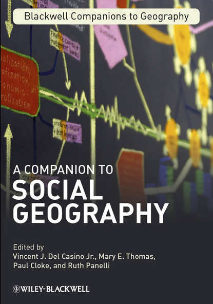 Paul Cloke A Companion to Social Geography derek gregory ron martin grahame smith human geography society space and social science