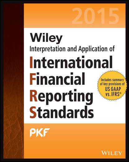 PKF Ltd International Wiley IFRS 2015. Interpretation and Application of International Financial Reporting Standards barry epstein j ifrs policies and procedures