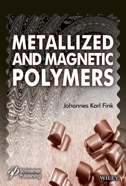Фото - Johannes Karl Fink Metallized and Magnetic Polymers john w nicholson the chemistry of polymers