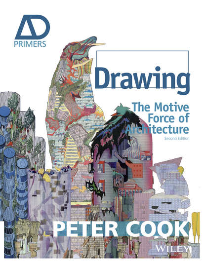 Sir Cook Peter Drawing. The Motive Force of Architecture sam jacoby drawing architecture and the urban