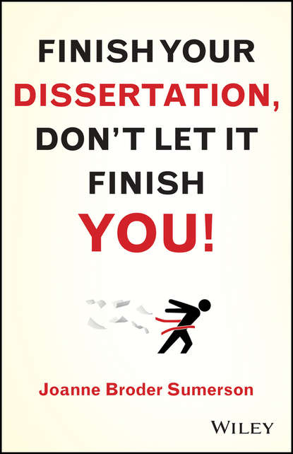 Joanne Broder Sumerson Finish Your Dissertation, Don't Let It Finish You! thomas green a dissertation on enthusiasm