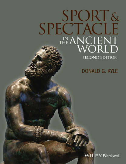 Donald Kyle G. Sport and Spectacle in the Ancient World donald alexander mackenzie ancient man in britain