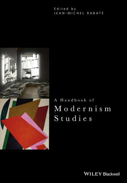Jean-Michel Rabate A Handbook of Modernism Studies andrzej gasiorek a history of modernist literature