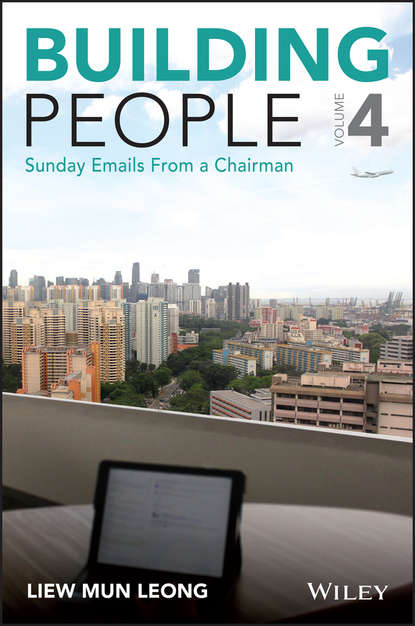 Mun Liew Leong Building People. Sunday Emails from a Chairman недорого