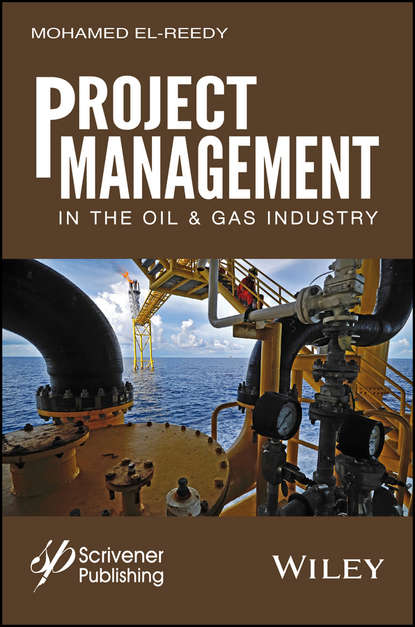 Mohamed A. El-Reedy Project Management in the Oil and Gas Industry mohamed el reedy a construction management for industrial projects a modular guide for project managers