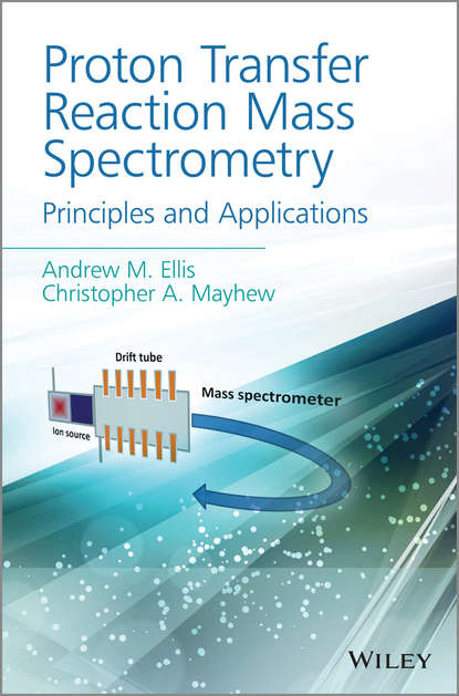 Andrew M. Ellis Proton Transfer Reaction Mass Spectrometry xiao gaozhi photonic sensing principles and applications for safety and security monitoring
