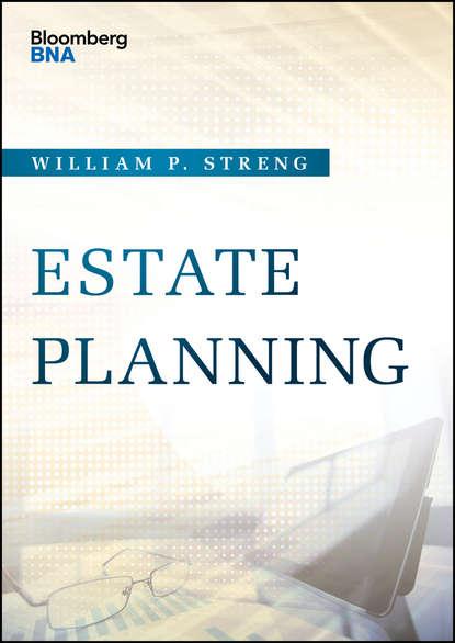 William Streng P. Estate Planning william streng p estate planning
