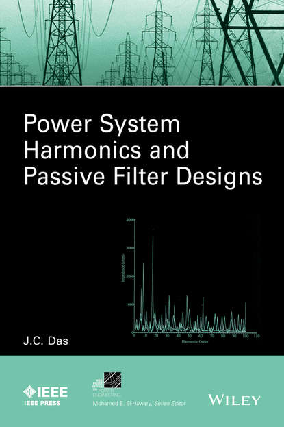Power System Harmonics and Passive Filter Designs фото