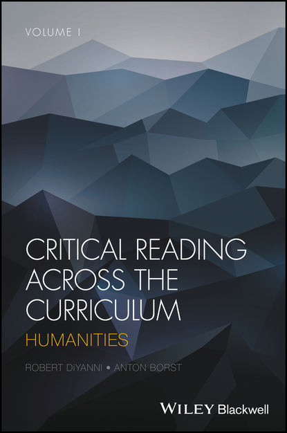 Robert Diyanni Critical Reading Across the Curriculum группа авторов critical reading across the curriculum