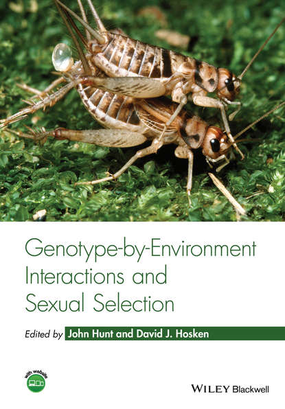 цены John Hunt Genotype-by-Environment Interactions and Sexual Selection