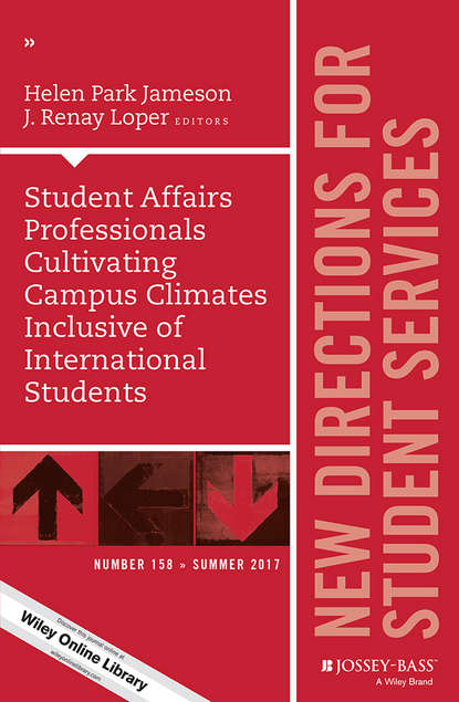 J. Loper Renay Student Affairs Professionals Cultivating Campus Climates Inclusive of International Students. New Directions for Student Services, Number 158 morley simon the winchester guide to keywords and concepts for international students in art media and design