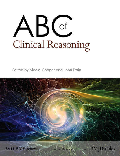 Nicola Cooper ABC of Clinical Reasoning tim swanwick abc of clinical leadership