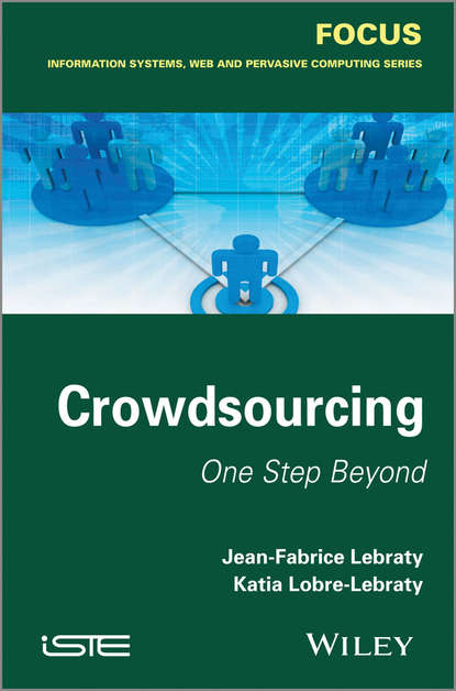 Jean-Fabrice Lebraty Crowdsourcing. One Step Beyond towards a reliable architecture for crowdsourcing