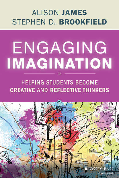 Фото - Stephen D. Brookfield Engaging Imagination jay r howard discussion in the college classroom