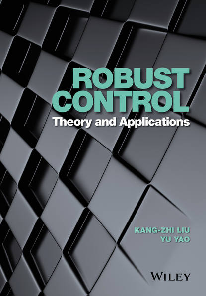 michael grimble j robust industrial control systems Kang-Zhi Liu Robust Control
