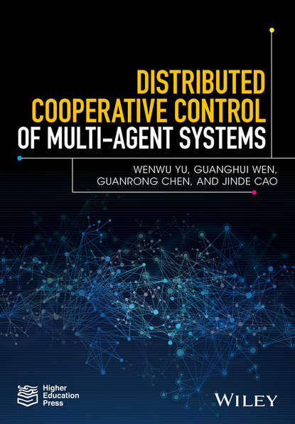 Guanrong Chen Distributed Cooperative Control of Multi-agent Systems guanrong chen distributed cooperative control of multi agent systems