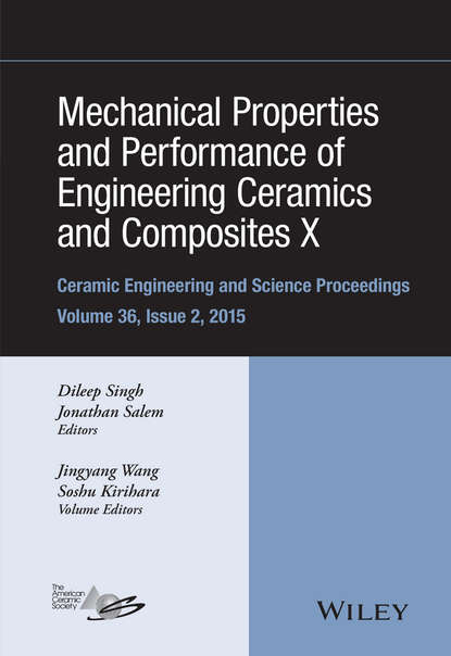Группа авторов Mechanical Properties and Performance of Engineering Ceramics and Composites X группа авторов advances in bioceramics and porous ceramics vi