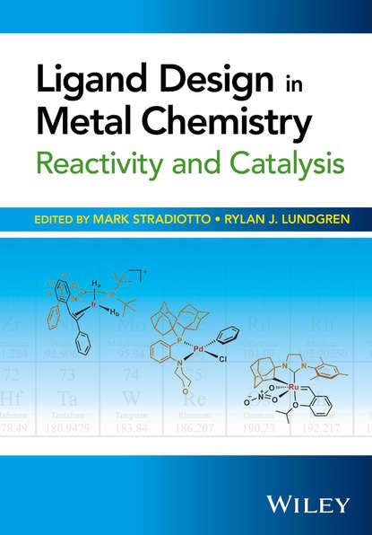 Группа авторов Ligand Design in Metal Chemistry michael lappert metal amide chemistry