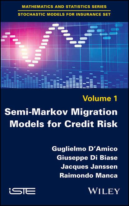 Jacques Janssen Semi-Markov Migration Models for Credit Risk