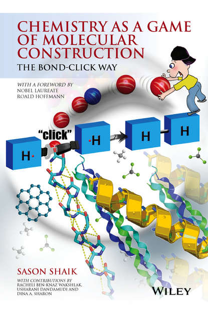 garcía martínez javier the chemical element chemistry s contribution to our global future Sason Shaik S. Chemistry as a Game of Molecular Construction