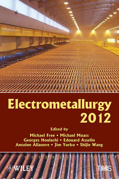Michael Moats Electrometallurgy 2012 proceedings of the liverpool literary and philosophical society volume 30