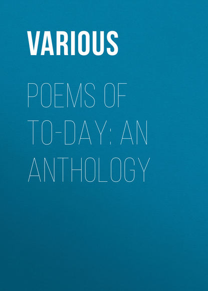 Various Poems of To-Day: an Anthology anthology paris балетки