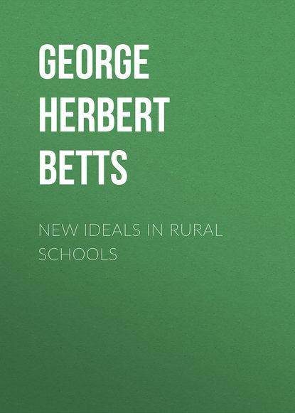 George Herbert Betts New Ideals in Rural Schools fuzzy ideals in algebraic structures