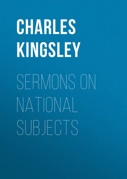 Charles Kingsley Sermons on National Subjects