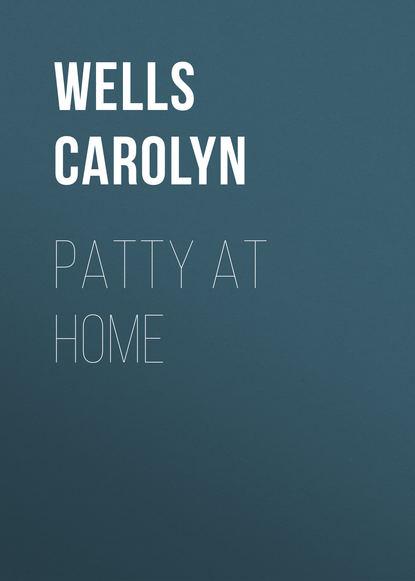 Фото - Wells Carolyn Patty at Home wells carolyn patty in paris