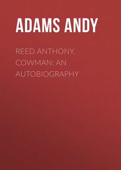 Adams Andy Reed Anthony, Cowman: An Autobiography marshall saunders beautiful joe an autobiography
