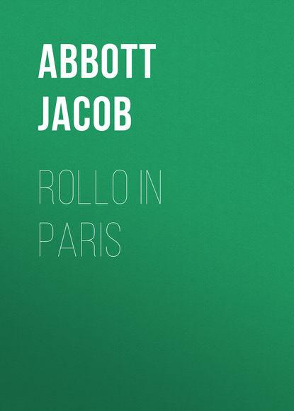 Abbott Jacob Rollo in Paris abbott jacob rollo in the woods
